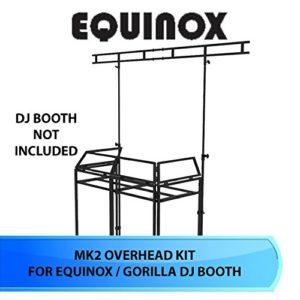 Equinox Cabine de DJ Overhead kit MKII